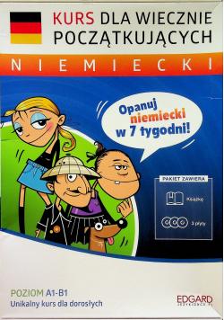 Niemiecki Kurs dla wiecznie początkujących Poziom A1 B1 + 3 CD