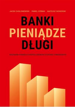 Banki, pieniądze, długi