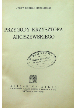 Przygody Krzysztofa Arciszewskiego 1935