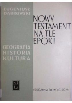 Nowy Testament na tle epoki
