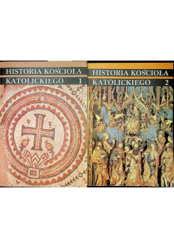Historia kościoła katolickiego tom I i II