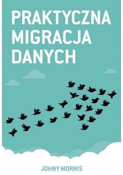 Praktyczna migracja danych