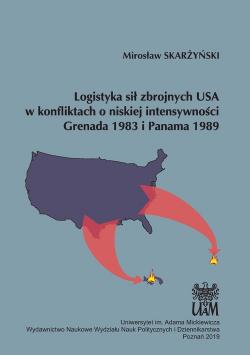 Logistyka sił zbrojnych USA w konfliktach o niskiej intensywności Grenada 1983 i Panama 1989