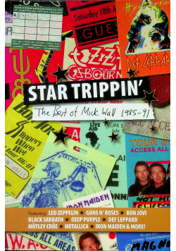 Star Trippin The Best of Mick Wall 1985 1991