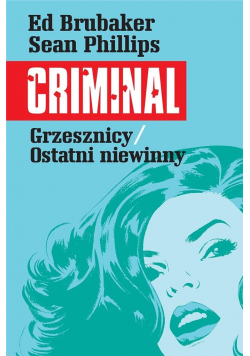 Criminal T.3 Grzesznicy/Ostatni niewinny