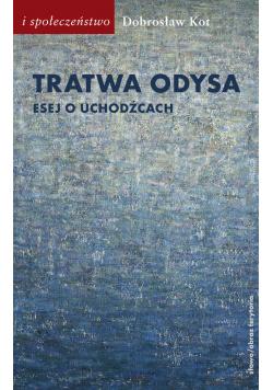 Tratwa Odysa Esej o uchodźcach