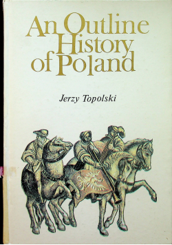 An Outline History of Poland