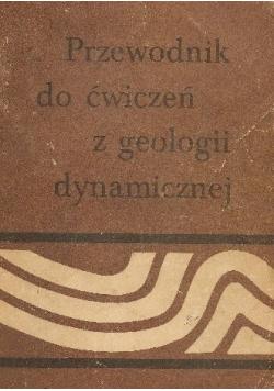 Przewodnik do ćwiczeń z geologii dynamicznej