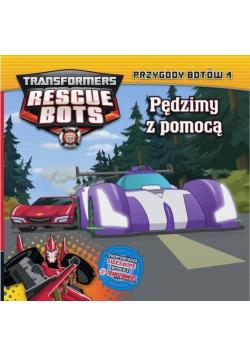 Transformers Rescue Bots. Przygody Botów 4