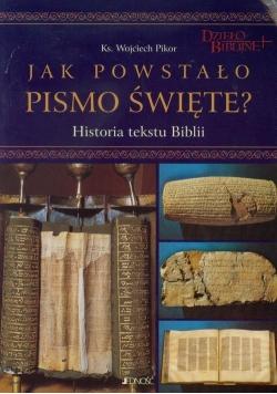 Jak powstało Pismo Święte
