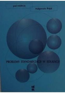 Problemy standaryzacji w edukacji