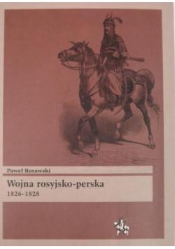Wojna rosyjsko perska 1826 1828 r