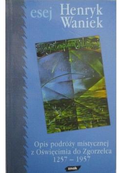 Opis podróży mistycznej z Oświęcimia do Zgorzelca 1257 1957