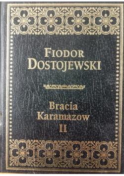 Bracia Karamazow II