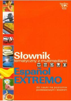 Słownik tematyczny z multimediami Espanol Extremo