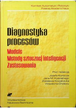 Diagnostyka procesów Modele Metody sztucznej inteligencji