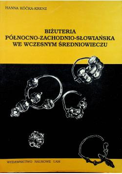 Biżuteria północno zachodnio słowiańska we wczesnym średniowieczu