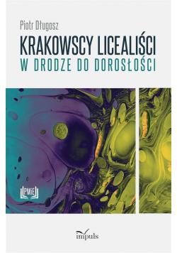 Krakowscy licealiści w drodze do dorosłości