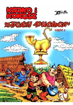 Kajko i Kokosz Złoty Puchar Część 3