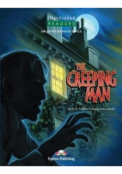 The Creeping Man. Reader Level 3