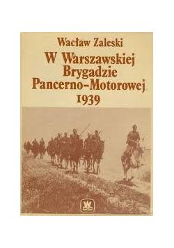 W Warszawskiej Brygadzie Pancerno Motorowej 1939