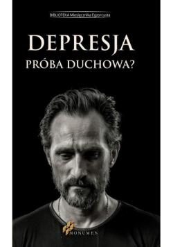Depresja. Próba duchowa?
