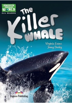 The Killer Whale. Reader level A1/A2 + DigiBook