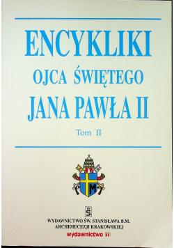Enykliki ojca Świętego Jana PawłaII tom II