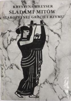 Śladami mitów Starożytnej Grecji i Rzymu