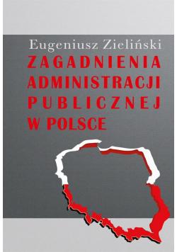 Zagadnienia administracji publicznej w Polsce