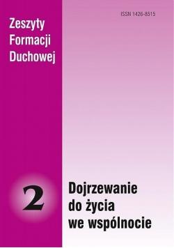 Zeszyty Formacji Duchowej nr 2 Dojrzewanie do...