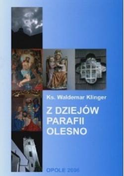 Z dziejów parafii Olesno plus autograf Klinger