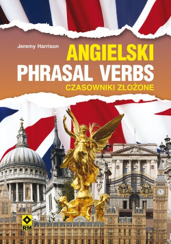 Język angielski Phrasal verbs Czasowniki złożone