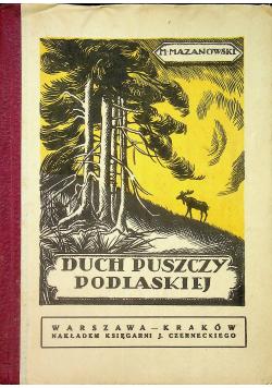 Duch puszczy podlaskiej 1924 r.
