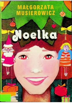 Noelka + autograf Musierowicz