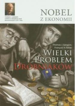 Nobel z ekonomii Wielki problem drobniaków