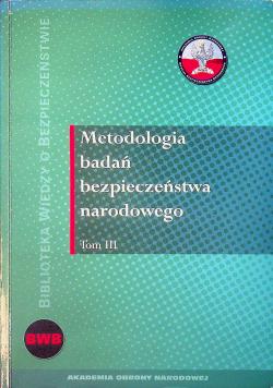 Metodologia badań bezpieczeństwa narodowego tom III