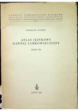 Atlas językowy dawnej Łemkowszczyzny Zeszyt VIII