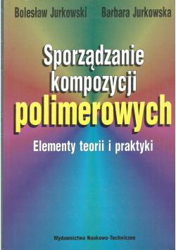 Sporządzanie kompozycji polimerowych