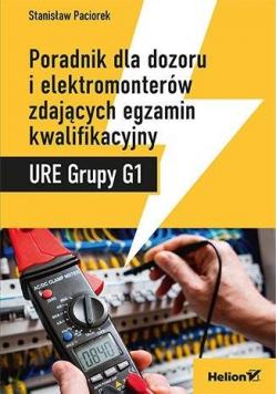 URE Grupy G1 Poradnik dla dozoru i elektromonterów