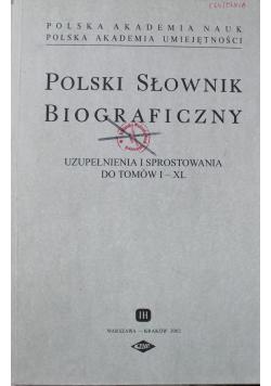Polski Słownik biograficzny Uzupełnienia i sprostowania do tomów I do XL