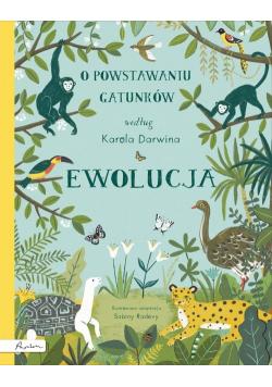 Ewolucja O powstawaniu gatunków według Karola Darwina