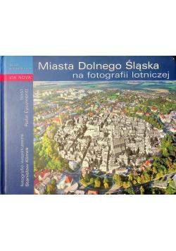 Miasta Dolnego Śląska na fotografii lotniczej
