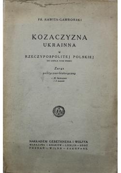 Kozaczyzna Ukrainna w Rzeczypospolitej Polskiej do końca XVIII wieku 1923 r.
