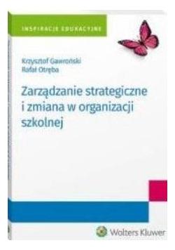 Zarządzanie strategiczne i zmiana w organizacji..