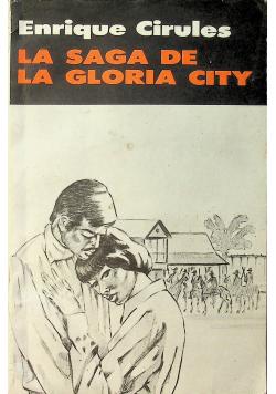 La Saga De La Gloria City