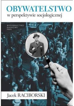 Obywatelstwo w perspektywie socjologicznej