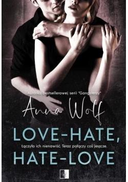 Love Hate Hate Love