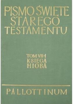 Pismo Święte Starego Testamentu Tom VII 1 Księga Hioba