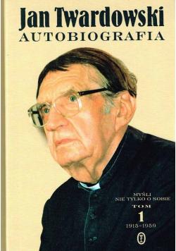 Jan Twardowski Autobiografia Tom 1